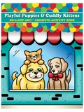 Playful Pups & Cuddly Kittens Do-A-Dot Creative Activity Book
