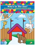 Who's in the Zoo Do-A-Dot Creative Activity Book