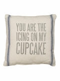 You Are the Icing on My Cupcake Pillow