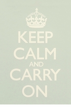 Keep Calm and Carry On Poster Sea Green