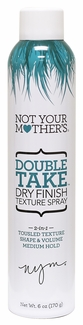 Not Your Mother's - Double Take Dry Finish Texture Spray 6oz.