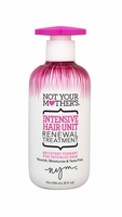 Not Your Mother's Intensive Hair Unit - Renewal Treatment 8oz.