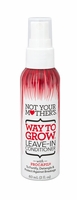 Not Your Mother's Way To Grow Leave-In Conditioner 2 oz.