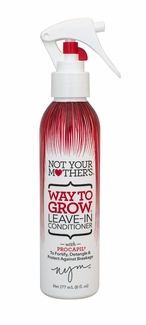 Not Your Mother's Way to Grow - Leave-In Conditioner