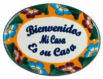 Talavera Welcome Plaque - My House is Your House