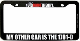Bif Bang Pow! The Big Bang Theory License Plate Frame My Other Car Is The 1701-D New!