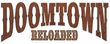 Doomtown: Reloaded Expandable Card Game