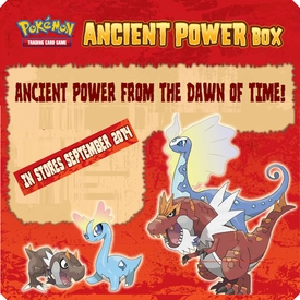 Pokemon Ancient Power Box Pre-Order ships August 12, 2014