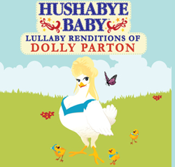 SOLD OUT Hushabye Baby Country Lullaby Renditions of Dolly Parton