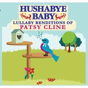 SOLD OUT Hushabye Baby Country Lullaby Renditions of Patsy Cline