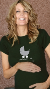 "SOLD OUT  ""This Is How I Roll"" Materntiy T-Shirt by 2 Chix"