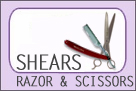 Shears, Razors & Scissors