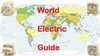 World Electric Guide