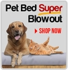 50% Off Pet Beds � Limited Quantity, While Supplies Last