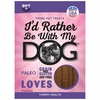 I'd Rather Be With My Dog Paleo - Tummy Love (5 oz)
