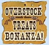 Overstock Treats Bonanza!