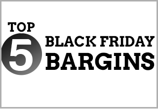 Top 5 Black Friday Bargains