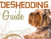 Your Complete Deshedding Guide