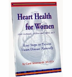 Heart Health for Women by Carol Simontacchi, MS, CCN: FREE with any order