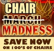 Chair Madness Sale