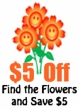 Hunt for the Flowers and Save $5!