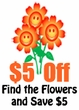 Find the Spring Flowers and SAVE $5!