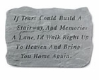 Damaged 	If Tears Could Build A Stairway Memorial Stone