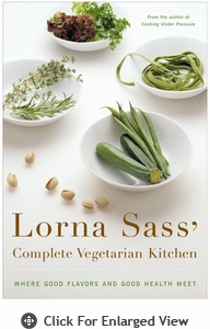 Lorna Sass' Complete Vegetarian Kitchen Cookbook