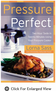 Lorna Sass Pressure Perfect Cookbook