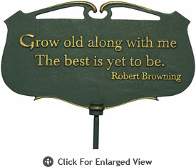 """Whitehall """"Grow old along with me..."""" Garden Poem Plaque"""
