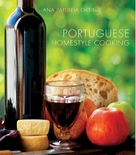 Portuguese Homestyle Cooking Cookbook by Ana Patuleia Ortins