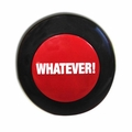 The Whatever Button
