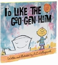 I'd Like the Goo-Gen-Heim
