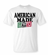 American Made of Italian Parts Shirt