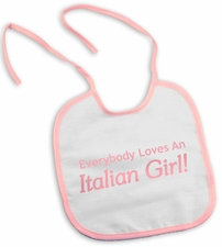 Loves an Italian Girl Bib