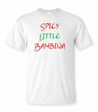 Spicy Little Bambina T-Shirt