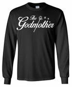 The Godmother Long Sleeve Tee