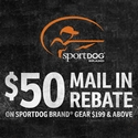 buy discount  $199 and Above SportDOG Brand Gear $50 Mail-in Rebate from SportDOG
