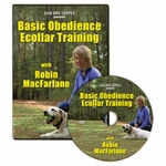 Basic Obedience Ecollar Training DVD by Robin MacFarlane -- Pro Dog Trainer