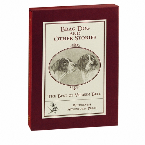 Brag Dog and Other Stories -- The Best of Vereen Bell Book