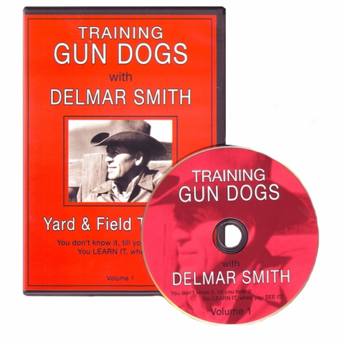 Delmar Smith Volume I - Training Gun Dogs Yard & Field Training DVD