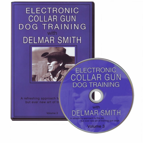 Delmar Smith Volume III - Electronic Collar Gun Dog Training DVD