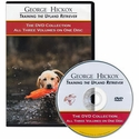 buy discount  George Hickox Training the Upland Retriever: The DVD Collection of Volumes I through III