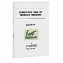 buy discount  Introducing a Young Pup to Birds in Three Steps Pamphlet by Stephen C. Rafe -- CUT 2/27/2017