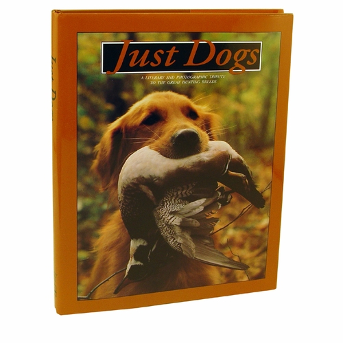 CLEARANCE -- Just Dogs -- compiled by Willow Creek Press