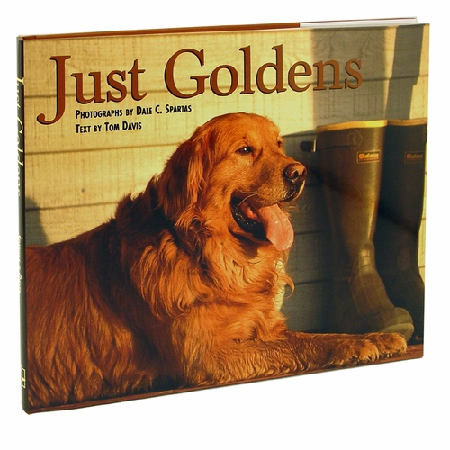 CLEARANCE -- Just Goldens by Tom Davis with photography by Dale C. Spartas