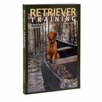 buy discount  Retriever Training: A Back to Basics Approach by Robert Milner