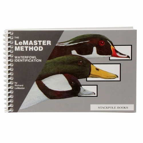 The LeMaster Method -- Waterfowl Identification Book by Richard LeMaster