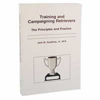 buy discount  Training and Campaigning Retrievers Book by Jack Gwaltney