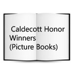 Caldecott Honor Winners & Other Picture Books